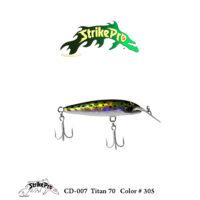 CD-007 Titan 70 7cm-9g Color # 305